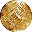 Česká jména - Linda - velká zlatá medaile 1 Oz