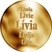 Slovenská jména - Lívia - velká zlatá medaile 1 Oz