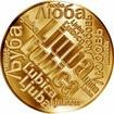 Česká jména - Ljuba - velká zlatá medaile 1 Oz