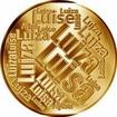 Česká jména - Luisa - velká zlatá medaile 1 Oz