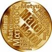 Česká jména - Matěj - velká zlatá medaile 1 Oz