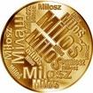 Česká jména - Miloš - velká zlatá medaile 1 Oz