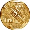 Česká jména - Miroslava - velká zlatá medaile 1 Oz