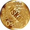 Česká jména - Oskar - velká zlatá medaile 1 Oz