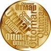 Česká jména - Otmar - velká zlatá medaile 1 Oz
