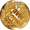 Česká jména - Pavel - velká zlatá medaile 1 Oz