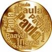 Česká jména - Pavla - velká zlatá medaile 1 Oz