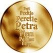 Česká jména - Petra - velká zlatá medaile 1 Oz
