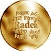 Česká jména - Radek - velká zlatá medaile 1 Oz