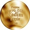 Česká jména - Radim - velká zlatá medaile 1 Oz