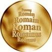 Česká jména - Roman - velká zlatá medaile 1 Oz