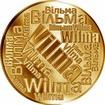 Česká jména - Vilma - velká zlatá medaile 1 Oz